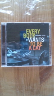 Disney Jazz Volume 1「EVERY BODY WANTS TO BE A CAT」