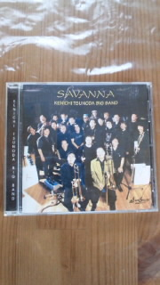 KENICHI TSUNODA BIG BAND 「SAVANNA」